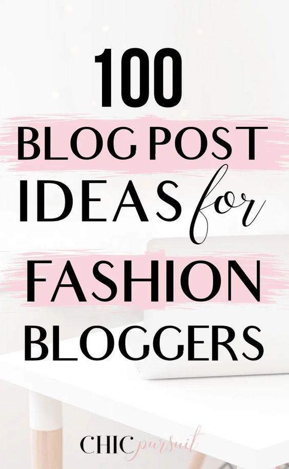 Bestfashion blog post ideas for fashion bloggers