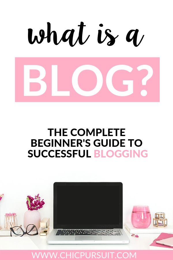 What Is A Blog? All About Why You Need To Start A Blog In 2021