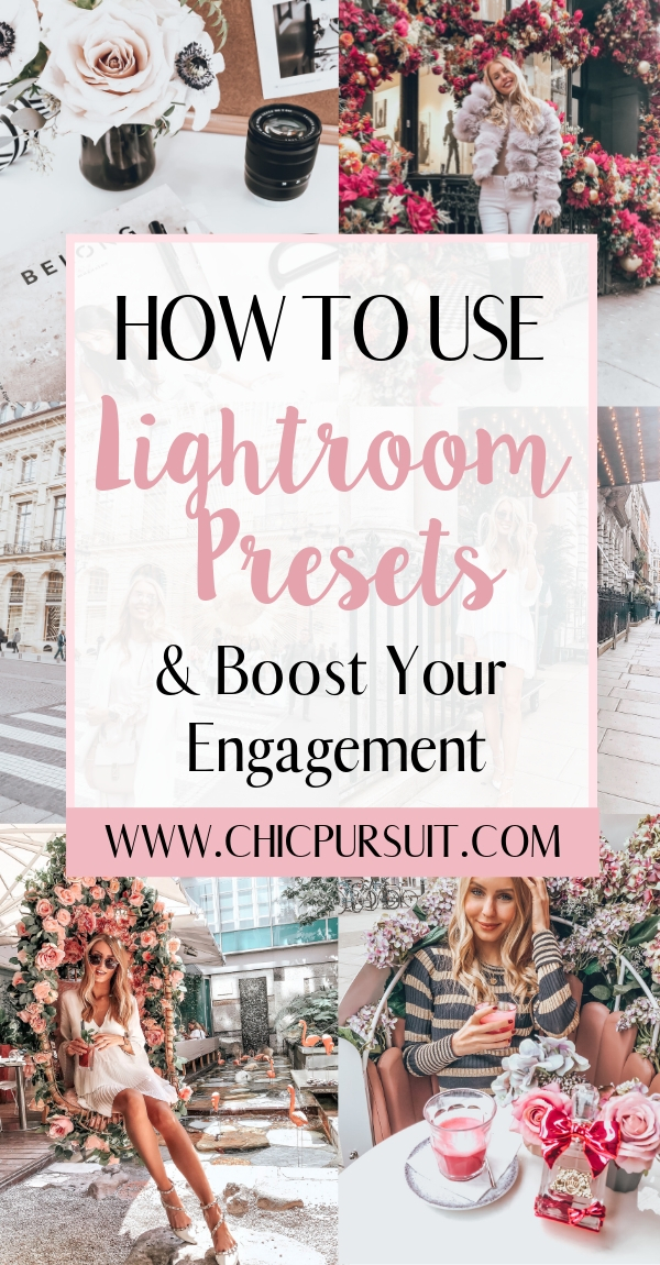 Lightroom Presets For Fashion Bloggers: How To Use Them & Boost Your Engagement