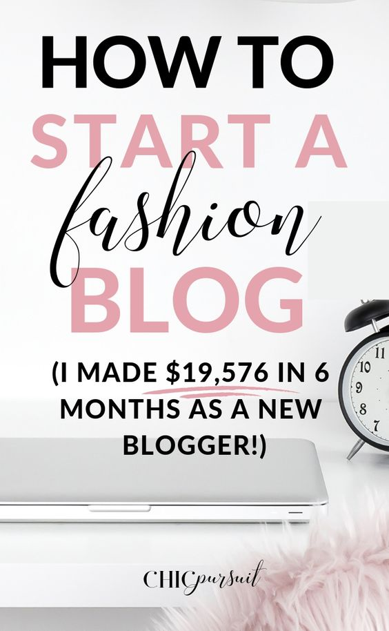 How to become a fashion blogger and how to start a fashion blog that makes money