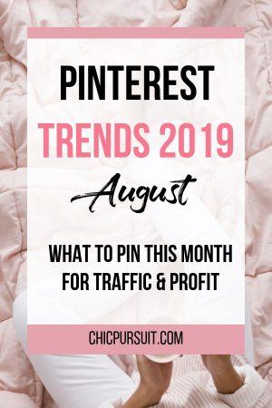 August Pinterest Trends: What to Pin For Traffic And Profit