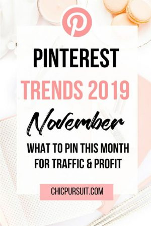 November Pinterest Trends: What To Pin For Traffic & Profit