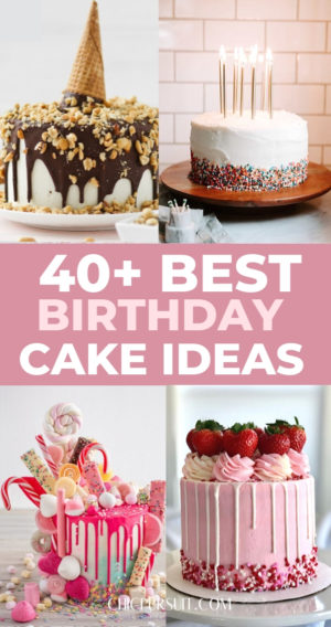 40+ Awesome & Unique Birthday Cake Ideas That Look Amazing