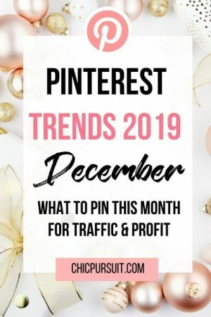 December Pinterest Trends: What To Pin For Traffic & Profit