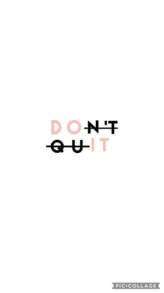Inspirational quotes wallpaper for iPhone: Don't quit