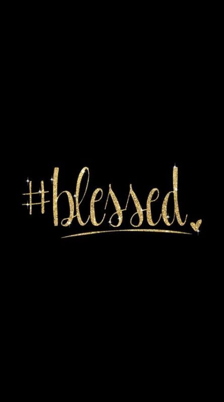Blessed - cute quote wallpapers