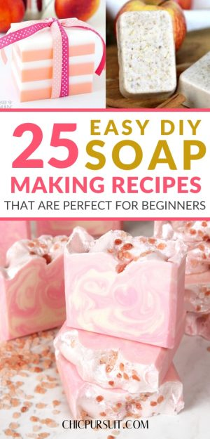 25 Best Easy Soap Making Recipes Perfect For Beginners