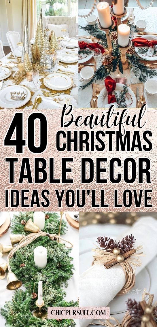 50 Best Elegant Christmas Table Decorations For The Holidays