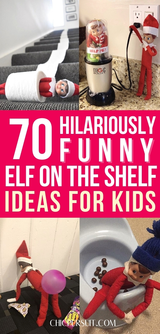 70+ Hilariously Funny Elf On The Shelf Ideas For Kids They Will Love
