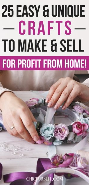 25 Easy & Unique Crafts To Make And Sell For Extra Cash